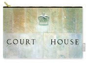 Court House Sign Carry-all Pouch