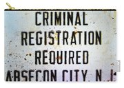 Criminal Registration Required Absecon City Nj Carry-all Pouch