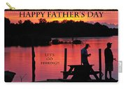 Dad Happy Father's Day  Lets Go Fishing  Carry-all Pouch
