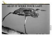 Dance As If It Were Your Last Carry-all Pouch