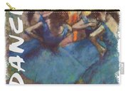 Dance By Degas Carry-all Pouch