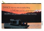 Dance Love Work 21037 Carry-all Pouch