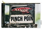 Danger Pinch Point Carry-all Pouch