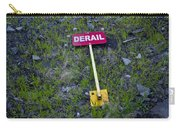 Derail Or That's Life Carry-all Pouch