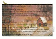 Desiderata On Snow Scene With Cabin Carry-all Pouch