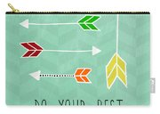 Do Your Best Carry-all Pouch by Linda Woods