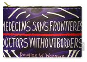 Doctors Without Boarders Carry-all Pouch
