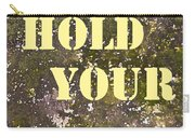 Dont Hold Your Breath Carry-all Pouch