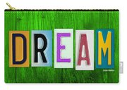 Dream License Plate Letter Vintage Phrase Artwork On Green Carry-all Pouch by Design Turnpike