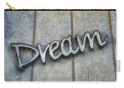 Dream Signage Photo Art Carry-all Pouch
