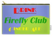 Drink Firefly Club Ginger Ale Carry-all Pouch