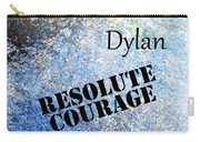 Dylan - Resolute Courage Carry-all Pouch