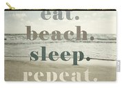 Eat. Beach. Sleep. Repeat. Beach Typography Carry-all Pouch