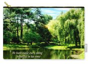 Ecclesiastes 3 11 He Hath Made Everything Beautiful Carry-all Pouch by Susan Savad