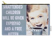 Espresso And Kitten Sign Carry-all Pouch