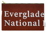 Everglades National Park Sign Carry-all Pouch