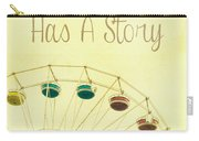 Every Summer Has A Story Carry-all Pouch