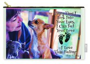 Every Time I Look Into Your Eyes Carry-all Pouch