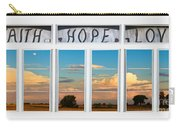 Faith  Hope Love Nature Window View Carry-all Pouch