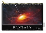 Fantasy Inspirational Quote Carry-all Pouch by Stocktrek Images