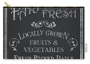 Farm Fresh Sign Carry-all Pouch