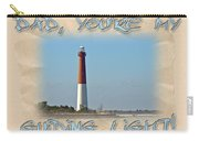 Father's Day Greetingcard - Guiding Light Carry-all Pouch