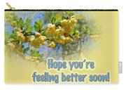 Feel Better Soon Greeting Card - Barberry Blossoms Carry-all Pouch