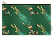 Fish Say Blah Blah Blah Carry-all Pouch