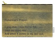 Fisherman's Prayer Carry-all Pouch by Robert Frederick