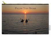 Follow Your Dreams Carry-all Pouch by Aimee L Maher Photography and Art Visit ALMGallerydotcom