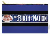 Ford's Theater  Ad Baltimore The Birth Of A Nation March 6 1915 Color Added 2013 Carry-all Pouch