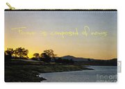 Forever Is Composed Of Nows Carry-all Pouch by Linda Lees