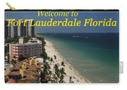 Fort Lauderdale Welcome Carry-all Pouch