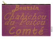 French Cheeses - 3 Carry-all Pouch by Paulette B Wright