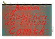 French Cheeses - 5 Carry-all Pouch by Paulette B Wright