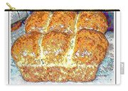 Fresh Homemade Bread 2 Carry-all Pouch