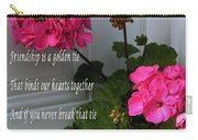 Friendship Is A Golden Tie With Geraniums Carry-all Pouch