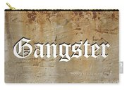 Gangster Carry-all Pouch