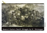 General Custers Death Struggle Carry-all Pouch