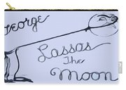 George Lassos The Moon Carry-all Pouch by Dan Sproul