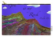 God Is My Rock Carry-all Pouch