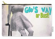 Gods Way Carry-all Pouch