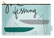 Gone Fishing Carry-all Pouch by Linda Woods