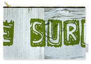 Gone Surfing Carry-all Pouch