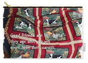 Good Friends Are Like Quilts Carry-all Pouch