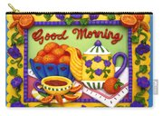 Good Morning Carry-all Pouch by Amy Vangsgard