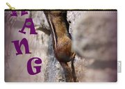 Hang In There Chipmunk Carry-all Pouch