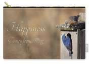 Happiness Comes From Loving Carry-all Pouch