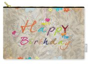 Happy Birthday 2 Carry-all Pouch