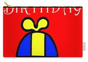 Happy Birthday 2 Carry-all Pouch by Patrick J Murphy
